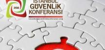 İstanbul Güvenlik Konferansı 30 ülkeden katılımcıyla başlıyor
